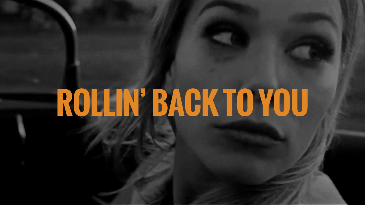 rollin_back_to_you